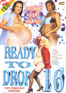 Ready To Drop 16 - Pregnant Plump Humpers