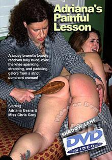 Adriana's Painful Lesson