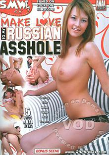Make Love To My Russian Asshole