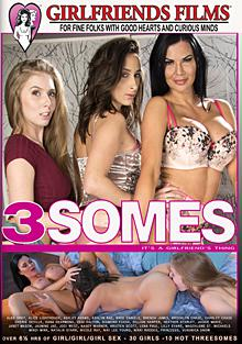 3Somes - It's A Girlfriend's Thing