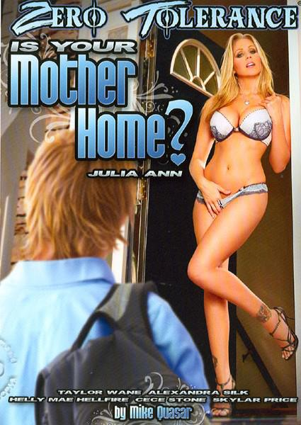 Is Your Mother Home?